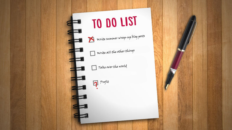 Summer 2018 Wrap Party, Part 3: The Neverending To-Do List