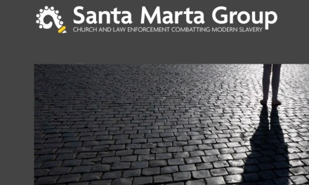 SANTA MARTA GROUP – CHURCH AND LAW ENFORCEMENT COMBATTING MODERN SLAVERY