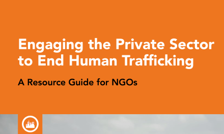 SOMO – Engaging the Private Sector to End Human Trafficking A Resource Guide for NGOs