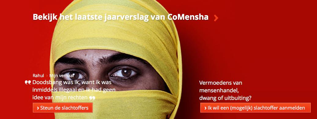 NETHERLANDS – Welkom op de website van CoMensha. Wij zijn het landelijke, onafhankelijke coördinatie- en expertisecentrum dat aard en omvang van mensenhandel in beeld brengt.