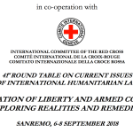 "DEPRIVATION OF LIBERTY AND ARMED CONFLICTS: EXPLORING REALITIES AND REMEDIES""  SANREMO, 6-8 SEPTEMBER 2018 – INTERNATIONAL INSTITUTE OF HUMANITARIAN LAW"