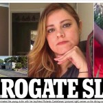 "DAILY MAIL – Surrogate ""slave""  – Baby joy and a new American life for the Mexican woman smuggled to Florida by immigrant desperate for a child"