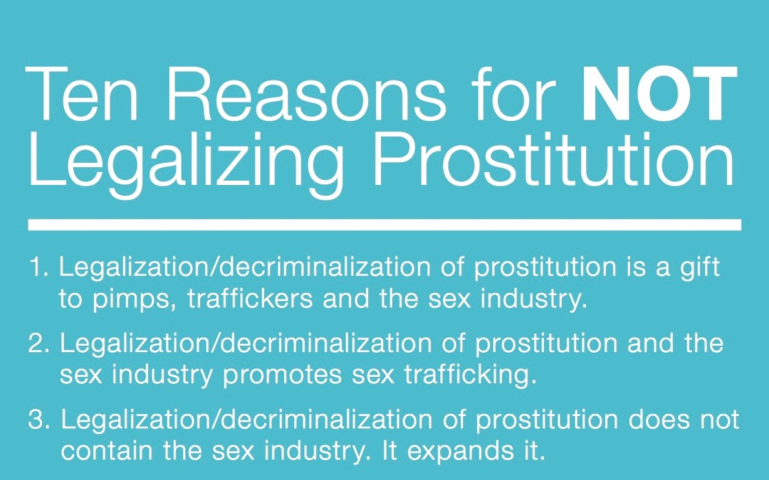 10 Reasons for not legalizing prostitution – COALITiON AGAINST TRAFFICKING IN WOMEN