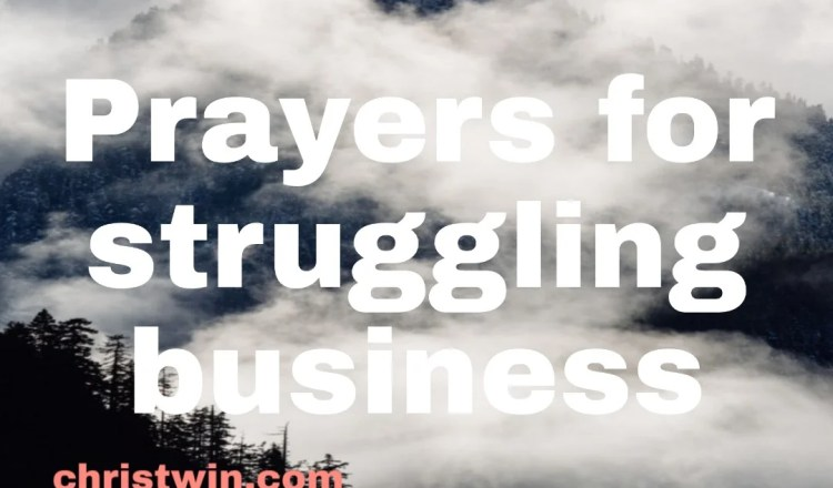20 PRAYER POINTS FOR STRUGGLING BUSINESS
