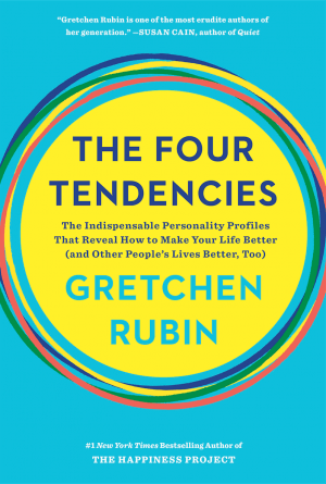 The Four Tendencies by Gretchen Rubin (chriswolak.com)