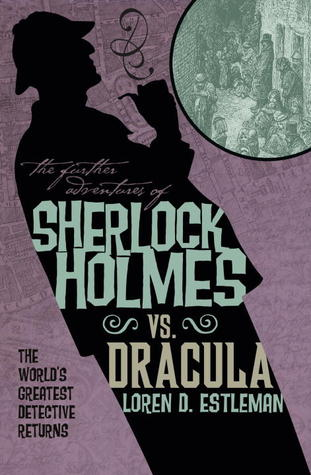 2012 Titan Books Cover of The Further Adventures of Sherlock Holmes vs. Dracula (WildmooBooks.com)