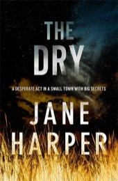 The Dry by Jane Harper (WildmooBooks.com)