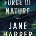 Force of Nature by Jane Harper (WildmooBooks.com)