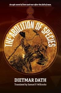 The Abolition of Species by Dietmar Dath - WildmooBooks