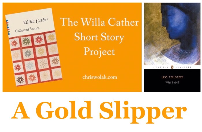 """A Gold Slipper"" by Willa Cather"