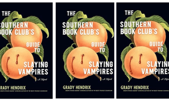 The Southern Book Clubs Guide to Slaying Vampires by Grady Hendrix