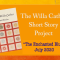 Willa Cather Short Story Project July 2020 The Enchanted Bluff