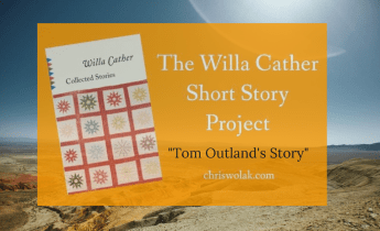 Tom Outland's Story - The Willa Cather Short Story Project
