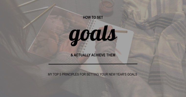 How To Set Goals And Actually Achieve Them?
