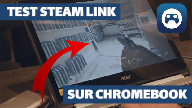 Test de Steam Link sur Chromebook en vidéo
