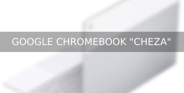 """Google Chromebook """"Cheza"""" : du Snapdragon et pas que !"""