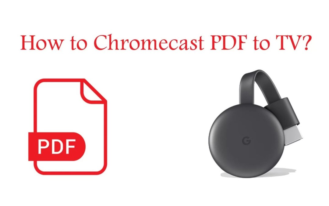 Chromecast PDF | How to cast PDF to TV?