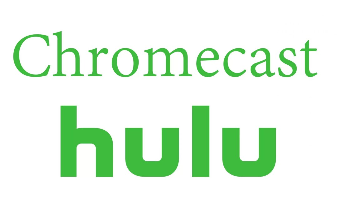 How to Chromecast Hulu to TV [2019]