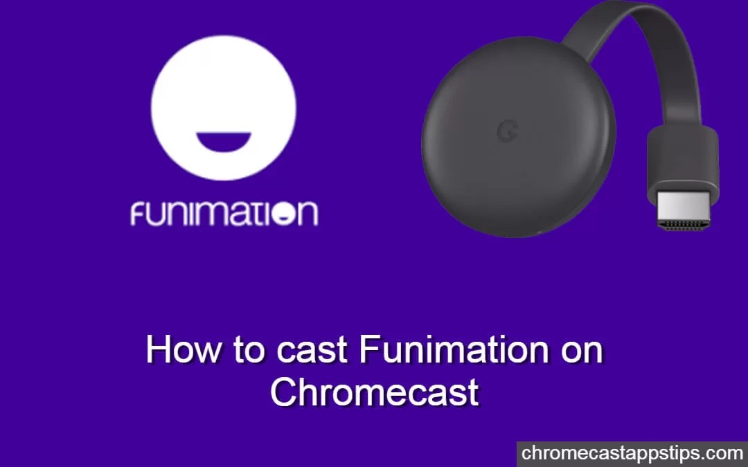 How to cast Funimation on Chromecast [2019]