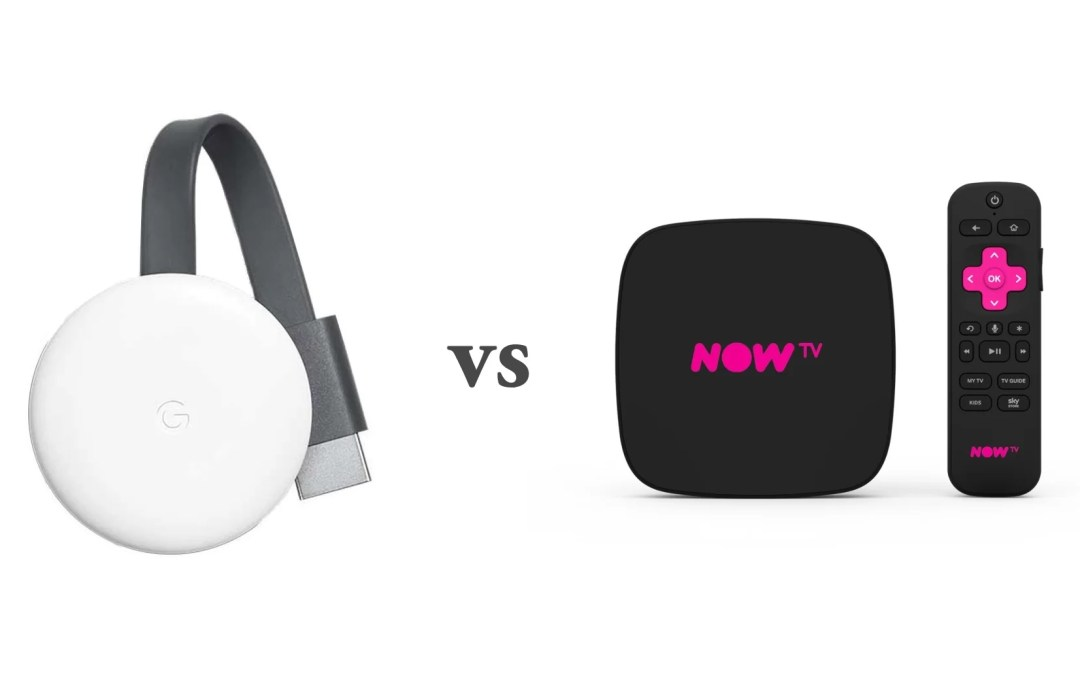 Chromecast vs NOW TV – Which is the best?