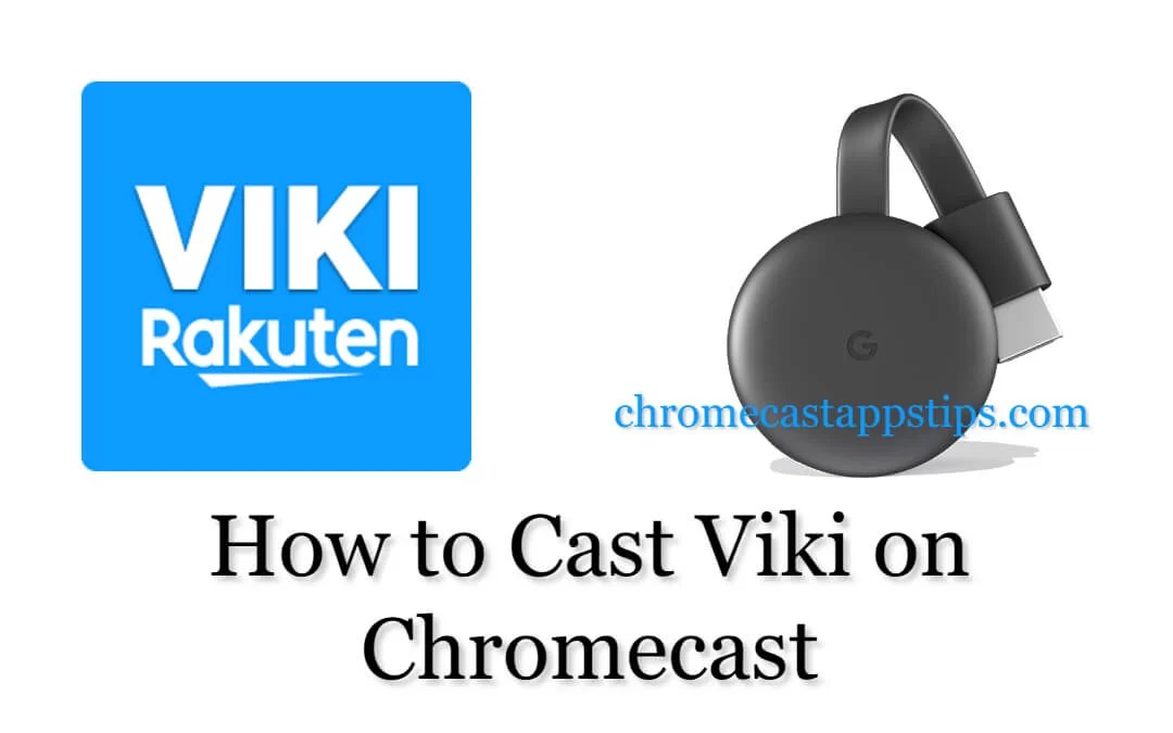 Viki Chromecast