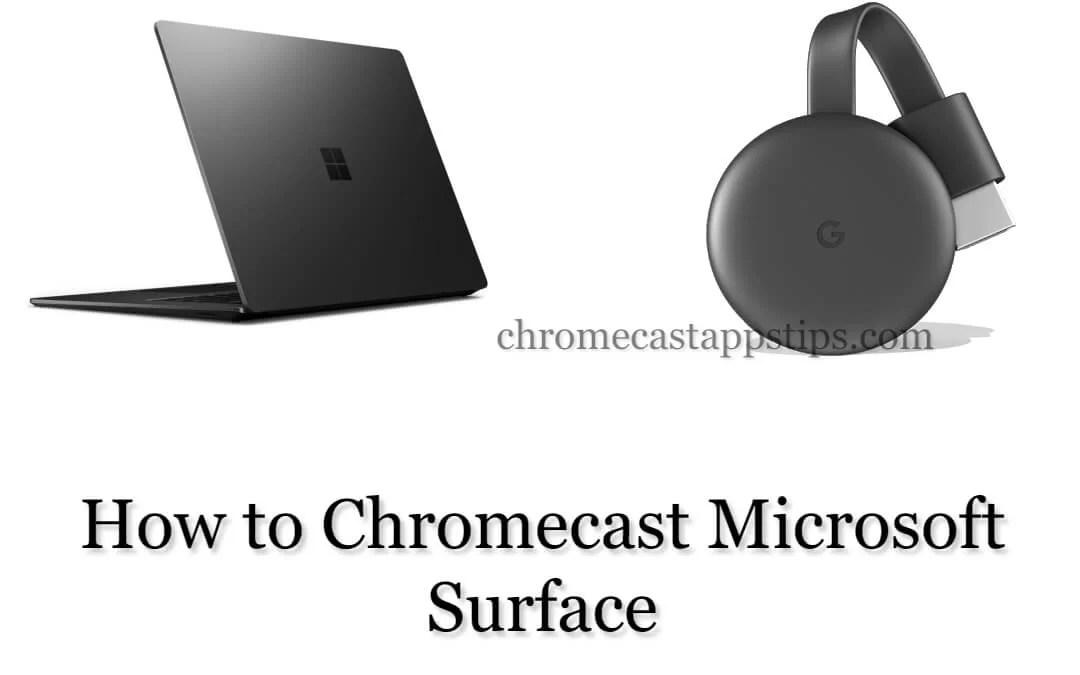 How to Chromecast Microsoft Surface [2020]