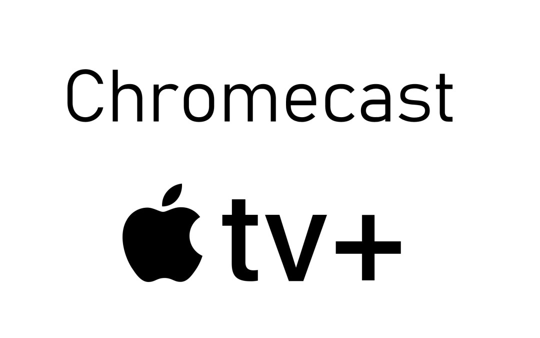 How to Chromecast Apple TV Plus to TV [2020]