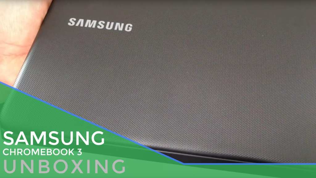 samsungchromebook3unboxing