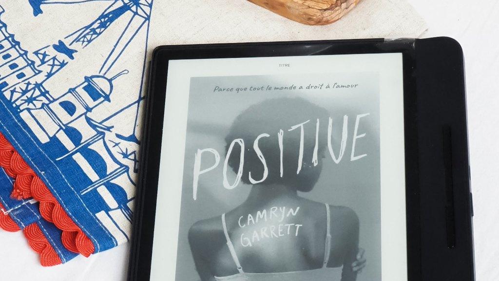 Full Disclosure : Positive Camryn Garrett