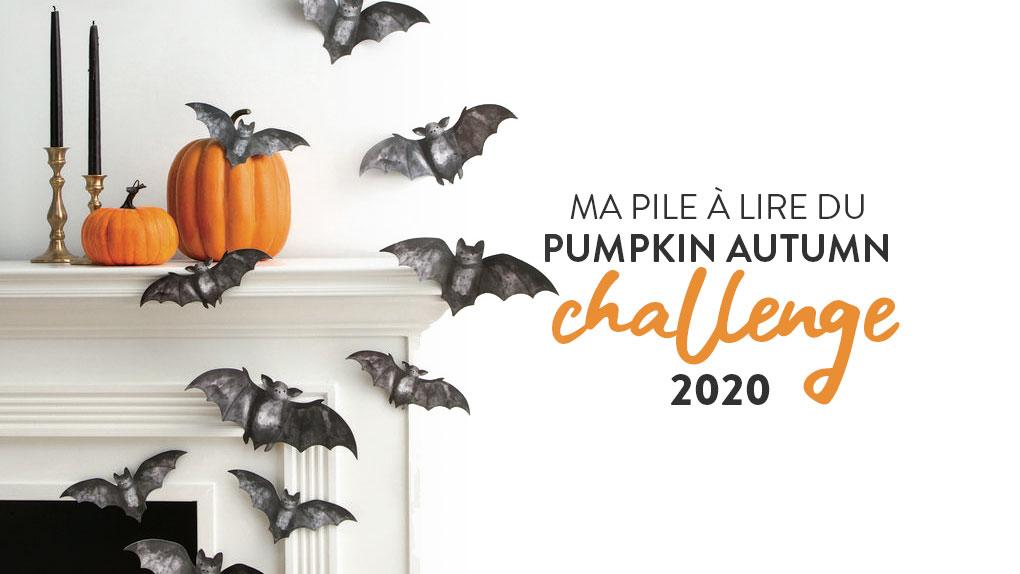 Pumpkin Autumn Challenge 2020 : Ma Pile à Lire