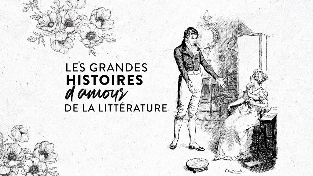 Les grandes histoires d'amour de la littérature