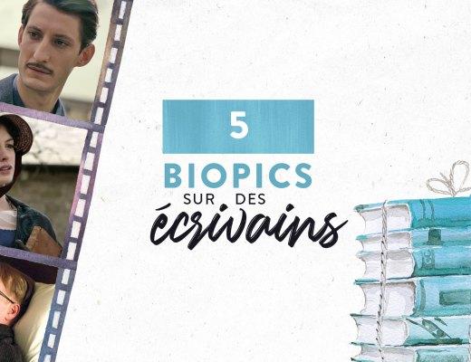 5-Biopics-sur-des-ecrivains