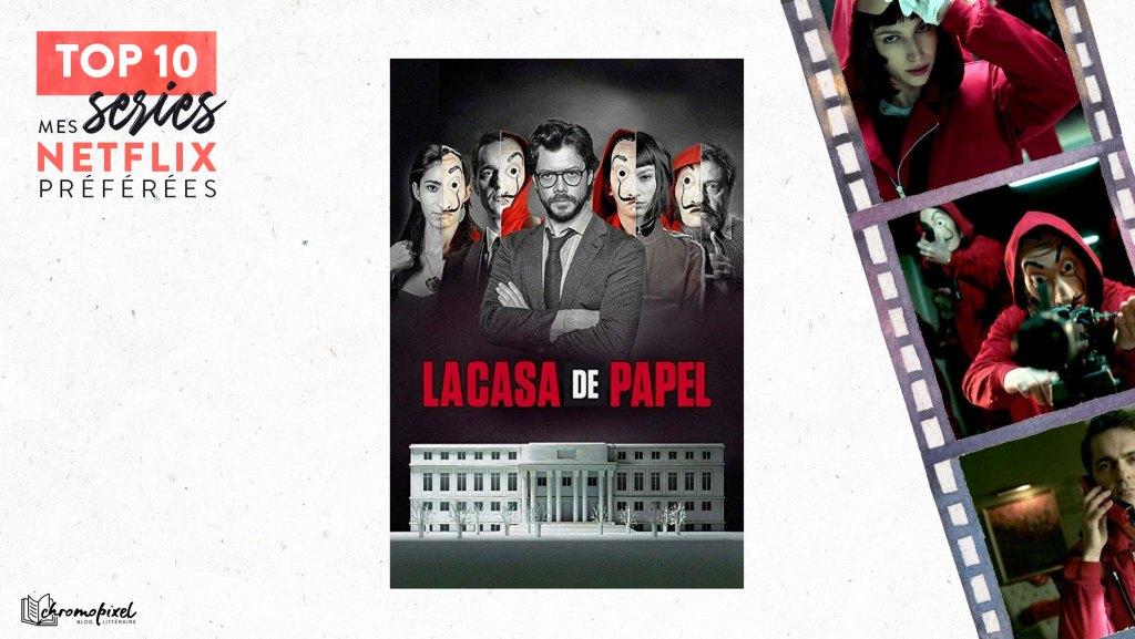 TOP 10 : De mes séries Netflix préférées : La Casa De Papel