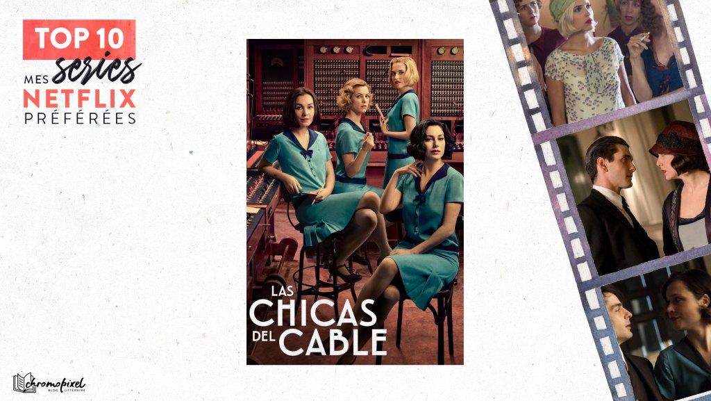 TOP 10 : De mes séries Netflix préférées : Les Demoiselles du téléphone
