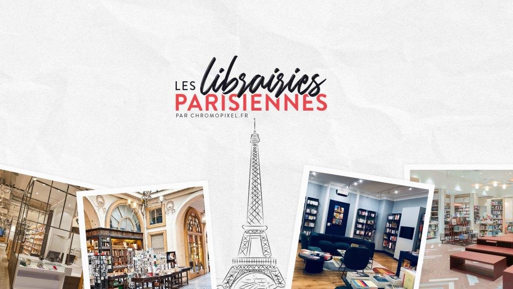 TOP 5 : Les librairies parisiennes à découvrir