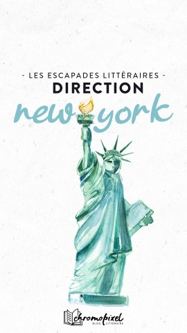 Les escapades littéraires : New York