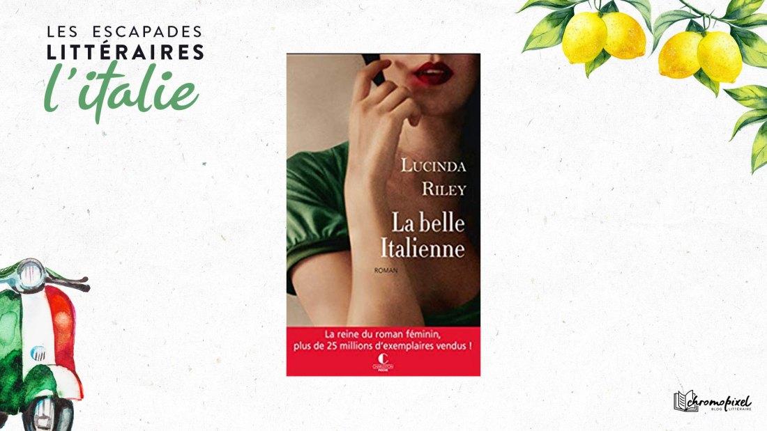 Les escapades littéraires : La belle italienne