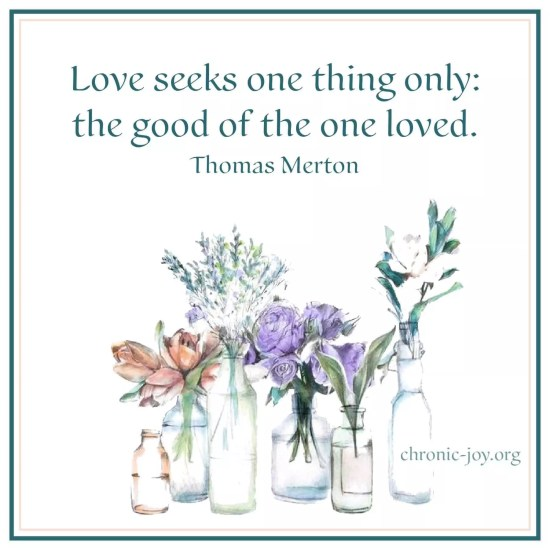 Love seeks one thing only: the good of the loved one.