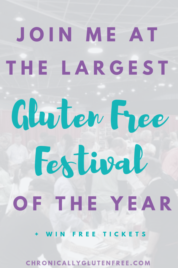 Join Me at the Largest Gluten Free Festival of the Year + WIN FREE TICKETS - Chronically Gluten Free