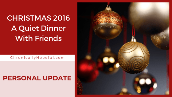 Gold Christmas baubles hanging down. Title reads: Christmas 2016, a quiet dinner with friends, a paersonal update.