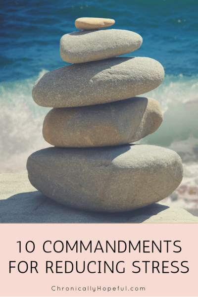 Ten commandments for reducing stress PIN