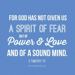 2 Timothy Spirit of Power and love