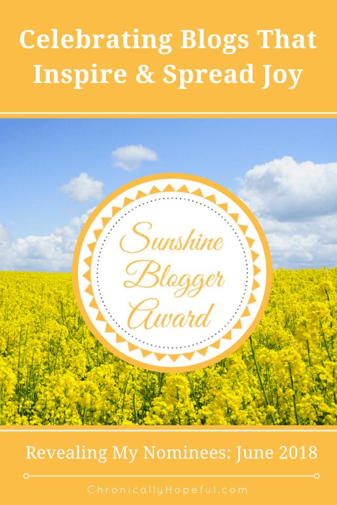 Sunshine Blogger Award June 2018, ChronicallyHopeful