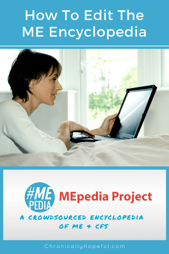 How To Edit MEpedia, ChronicallyHopeful
