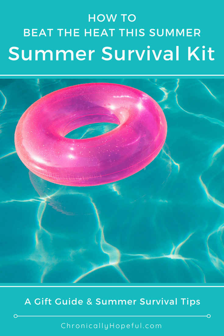Summer Survival Kit, Spoonie Gift Guide, ChronicallyHopeful Pin