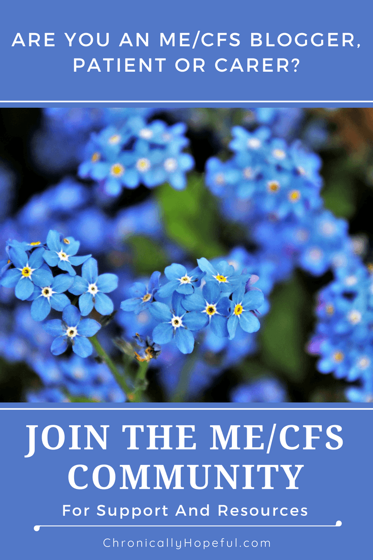 Join The ME CFS Community, Chronically Hopeful #MEcfs #pwME