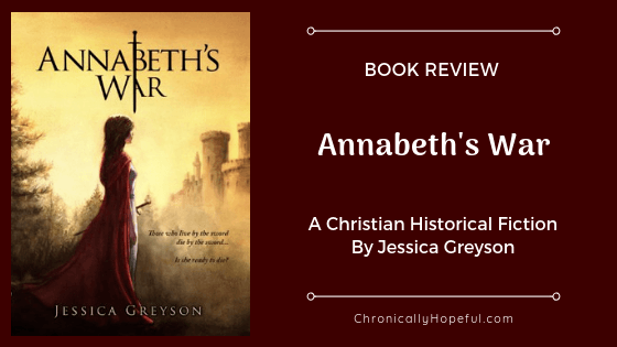 Book Review, Annabeth's War By Jessica Greyson, ChronicallyHopeful
