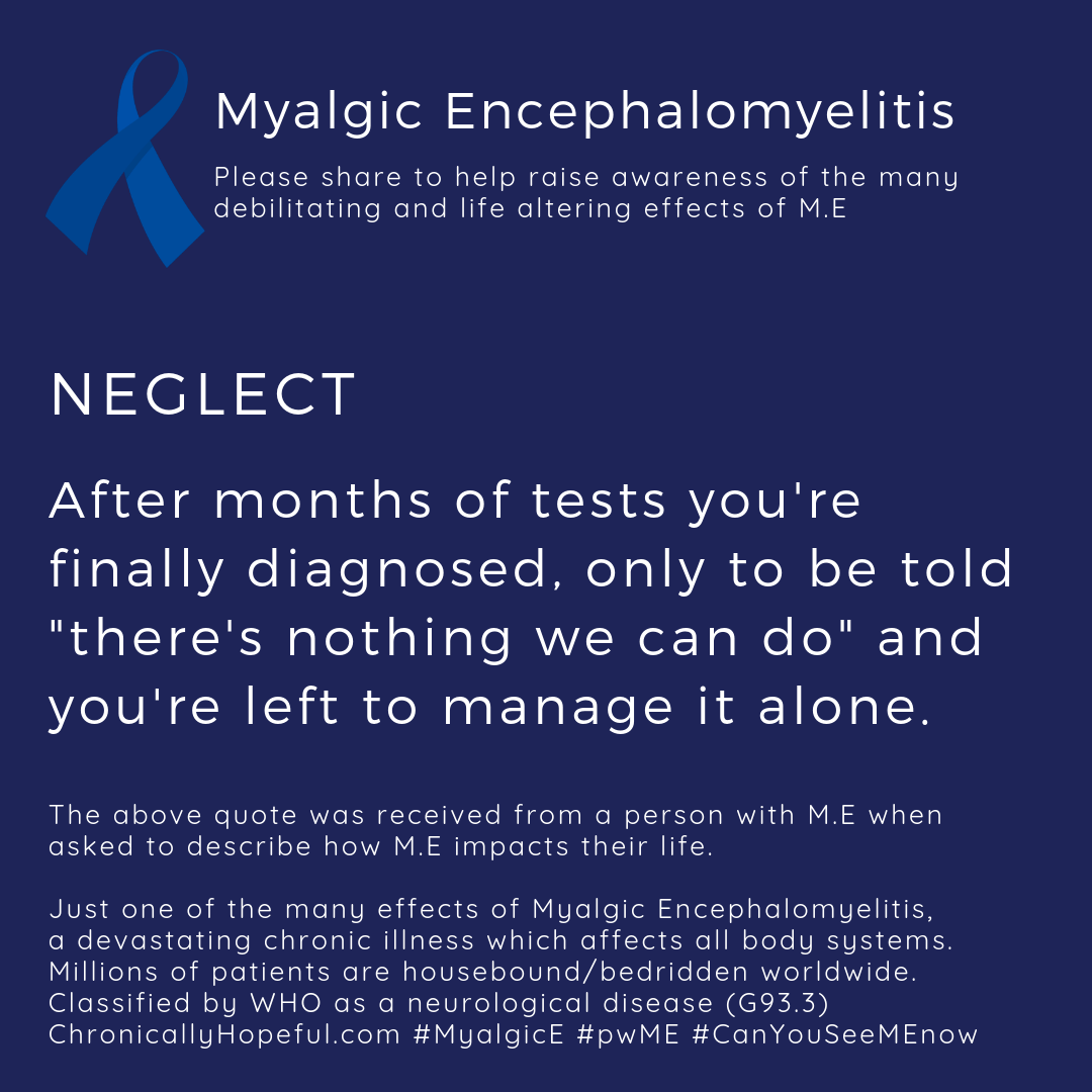 MyalgicE, neglect, when docotrs dont believe you, by ChronicallyHopeful