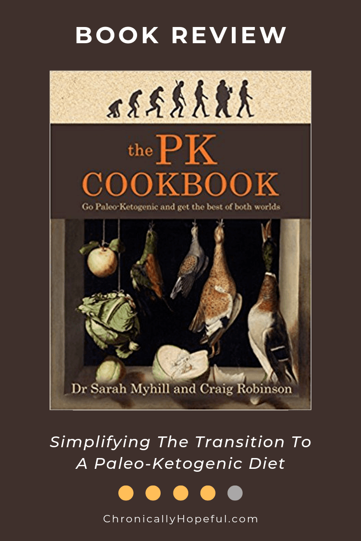Features the cover of The PK Cookbook by Dr Sarah Myhill. Title reads: Book Review. Simplifies the transition to a paleo-ketogenic diet