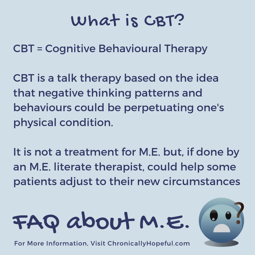 FAQ about M.E. What is CBT?